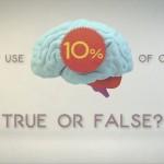 Γιατί είναι μύθος ότι χρησιμοποιούμε μόνο το 10% του εγκεφάλου μας
