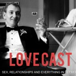Lovecast: Sex Relationships and everything in between (episode no2)