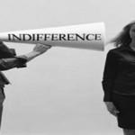 Αδιαφορία: Πόσο μας επηρεάζει όταν την εισπράττουμε;